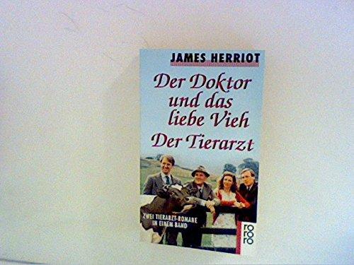 9783499152245: Der Doktor und das liebe Vieh / Der Tierarzt. Zwei Tierarzt- Romane in einem Band.
