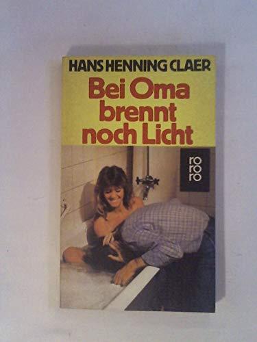 9783499152665: Bei Oma brennt noch Licht