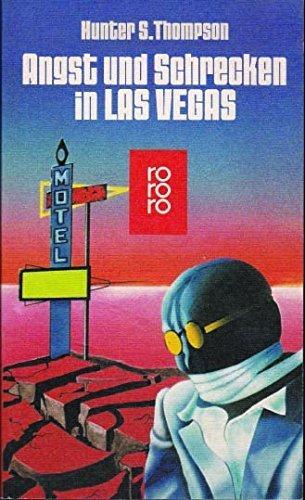 9783499153211: Angst und Schrecken in Las Vegas. Eine wilde Reise in das Herz des amerikanischen Traums.