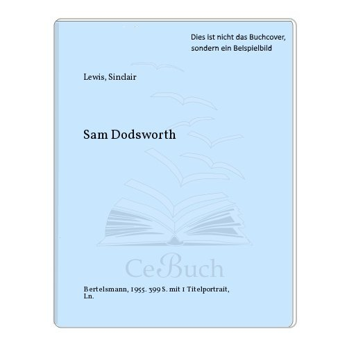 Sam Dodsworth. Roman.: Lewis, Sinclair: