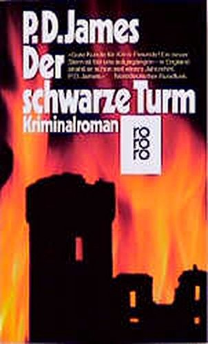 Schwarze Turm (German Edition): P. D. James