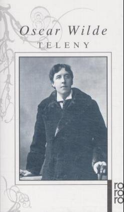 Teleny und Der Priester und der Meßnerknabe - Wilde, Oscar