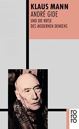 André Gide und die Krise des modernen Denkens - Mann, Klaus