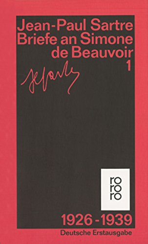Briefe an Simone de Beauvoir: 1926 - 1939 - Sartre, Jean-Paul