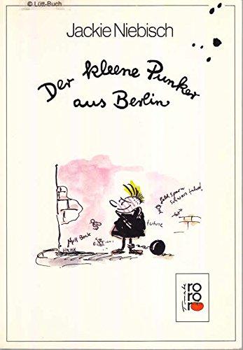 9783499155253: Der kleene Punker aus Berlin. (rororo tomate)