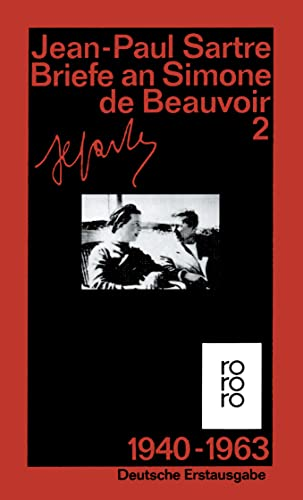 Briefe an Simone de Beauvoir und andere: 1940 - 1963 1940 - 1963 - Sartre, Jean-Paul und Andrea Spingler