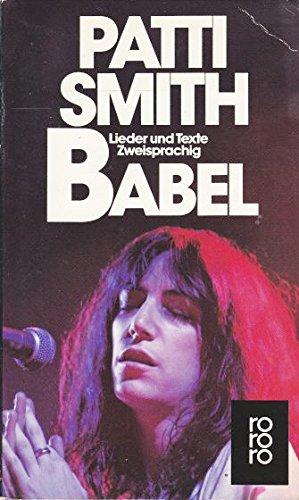 Babel. Lieder und Texte. Dt./Engl - Smith, Patti