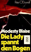 9783499155888: Modesty Blaise /Die Lady spannt den Bogen. Roman