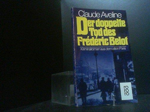 Der doppelte Tod des Frédéric Belot. Kriminalroman: Aveline, Claude
