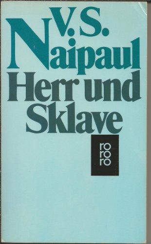 Herr und Sklave.: Naipaul, V. S.