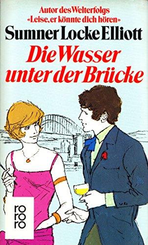 9783499156519: Die Wasser unter der Brücke. Roman