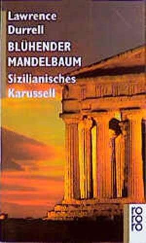 9783499156908: Blühender Mandelbaum. Sizilianisches Karussell.
