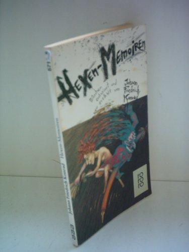 9783499157158: Hexen-Memoiren. M�rchen entwirrt und neu erz�hlt