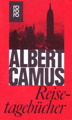 Reisetagebücher. Hrsg. und mit einer Einf. von: Camus, Albert: