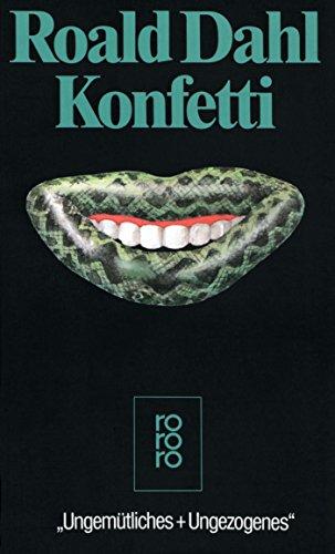 Konfetti (German Edition) (9783499158476) by Roald Dahl