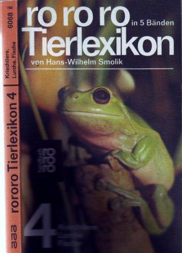 9783499160684: Smolik, Hans-Wilhelm: rororo-Tierlexikon. - Reinbek bei Hamburg : Rowohlt-Taschenbuch-Verlag