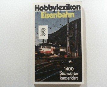 Hobbylexikon Eisenbahn.: Born, Erhard: