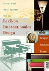 9783499163463: Lexikon Internationales Design. Designer, Produkte, Firmen