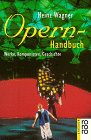 Opern-Handbuch: Wagner, Heinz: