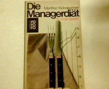 Die Managerdi?t. Fit ohne Fasten.: n/a