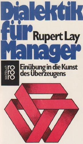 9783499169793: Dialektik für Manager. Einübung in die Kunst des Überzeugens.