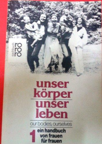 9783499172717: Unser Krper - Unser Leben 1