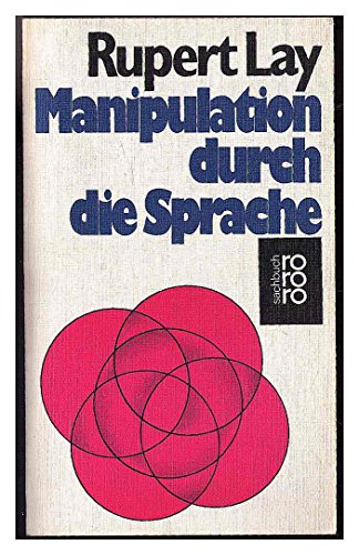 9783499173417: Manipulation durch die Sprache