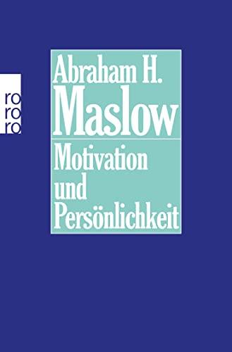 Motivation und Persönlichkeit. Mit einem Vorwort des: Maslow, Abraham H.: