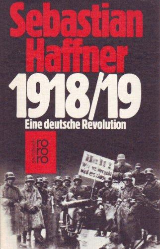 9783499174551: 1918/19 Eine deutsche Revolution