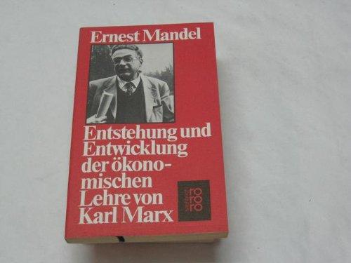 9783499176562: Entstehung und Entwicklung der ökonomischen Lehre von Karl Marx