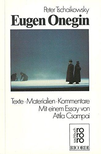 Eugen Onegin. Texte, Materialien, Kommentare: Tschaikowski, Peter