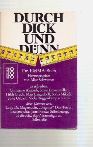 Durch dick und dünn - Ein Emma- Buch - Hrg. Alice Schwarzer