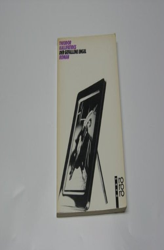 Der gefallene Engel. Roman (349918222X) by Theodor Kallifatides