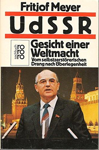 9783499183058: UdSSR - Gesicht einer Weltmacht. Vom selbstzerstörerischen Drang nach Überlegenheit