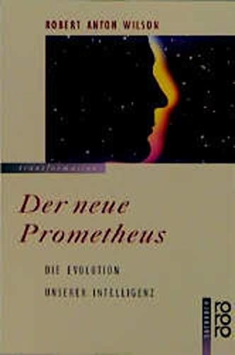 9783499183508: Der neue Prometheus
