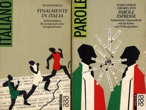 9783499184710: Finalmente in Italia. Italienischkurs für wenig und weiter Fortgeschrittene. (rororo sprachen)