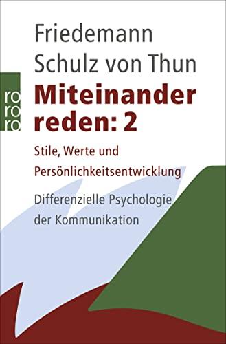 9783499184963: Miteinander reden 2: Stile, Werte und Pers�nlichkeitsentwicklung. Differentielle Psychologie der Kommunikation