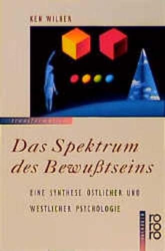 Das Spektrum des Bewußtseins. Eine Synthese östlicher und westlicher Psychologie. - Wilber, Ken