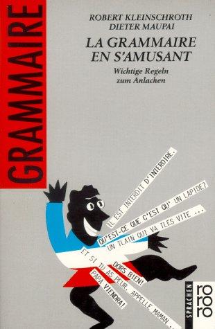 9783499187148: La Grammaire en s' amusant
