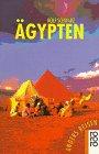 9783499190681: Ägypten. Ein Reisebuch in den Alltag. (Anders reisen)