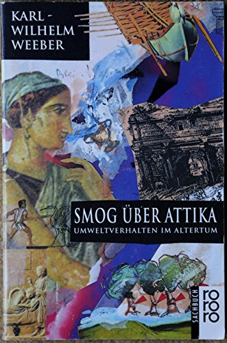 9783499191527: Smog über Attika. Umweltverhalten im Altertum
