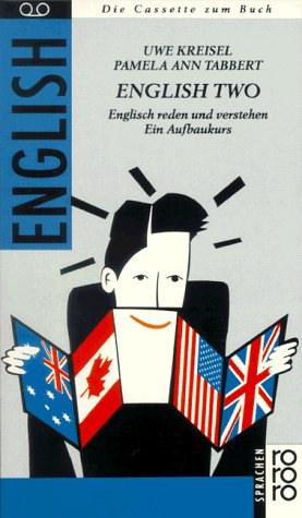 9783499193217: English Two. Cassette zum Buch. Englisch reden und verstehen. Ein Aufbaukurs. (Lernmaterialien)