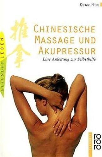 Chinesische Massage und Akupressur. ( medizin und: Kuan Hin, Brigitte