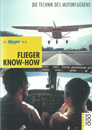 9783499194146: Flieger-Know-how