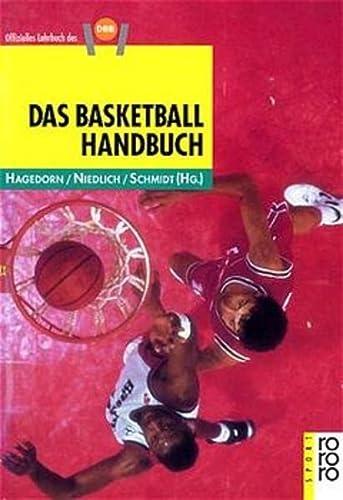 Das Basketball- Handbuch.: Günter,Niedlich, Dieter,Schmidt, Gerhard