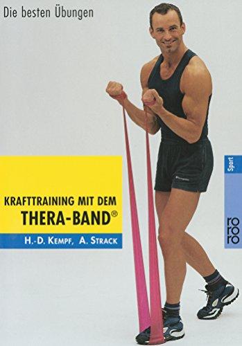 9783499194849: Krafttraining mit dem Thera- Band. Die besten Übungen.