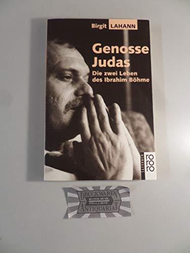 9783499196119: Genosse Judas. Die zwei Leben des Ibrahim Böhme