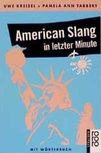 9783499196232: American Slang in letzter Minute