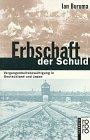 9783499196706: Erbschaft der Schuld. Vergangenheitsbew�ltigung in Deutschland und Japan