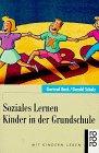 9783499197840: Soziales Lernen - Kinder in der Grundschule. (Mit Kindern leben)